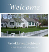 Link to Brookhaven Free Library Home Page